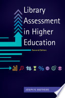 Library Assessment in Higher Education  2nd Edition Book