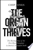 The Organ Thieves