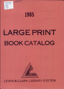 Large Print Book Catalog  1985