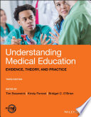 Image of book cover for Understanding medical education : evidence, theory ...
