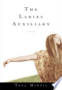 The Ladies Auxiliary  A Novel