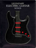 Legendary Electric Guitar Songs