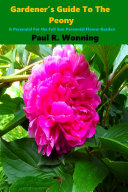 Gardener   s Guide To The Peony