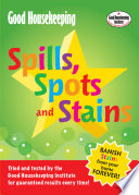 Good Housekeeping Spills  Spots and Stains