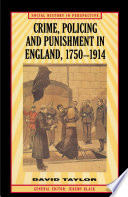 Crime Policing And Punishment In England 1750 1914