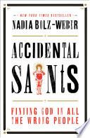 Accidental Saints