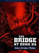 The Bridge at Dong Ha [Pdf/ePub] eBook