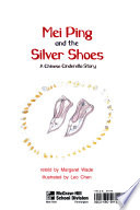 Mei Ping and the Silver Shoes