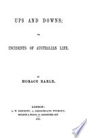 Ups And Downs Or Incidents Of Australian Life Book PDF