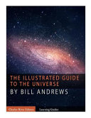 The Illustrated Guide to the Universe