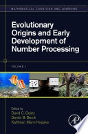 Evolutionary Origins And Early Development Of Number Processing Book PDF