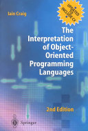 The Interpretation of Object Oriented Programming Languages