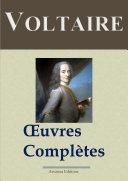 Voltaire : Oeuvres complètes — 109 titres et annexes (Annotées)