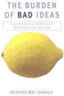 The Burden of Bad Ideas