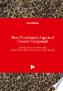 Plant Physiological Aspects of Phenolic Compounds