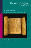 The Ancient Sefer Torah of Bologna