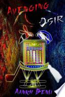 Avenging Osir