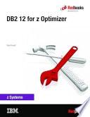 DB2 12 for z Optimizer