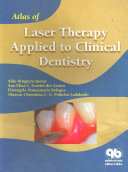 Atlas of Laser Therapy Applied to Clinical Dentistry