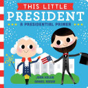 This Little President: A Presidential Primer (with audio ...