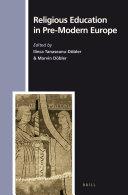 Religious Education in Pre Modern Europe