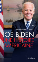 Joe Biden, une histoire américaine Pdf/ePub eBook