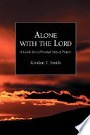 Alone With The Lord