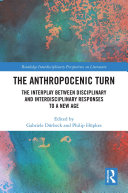 The Anthropocenic Turn