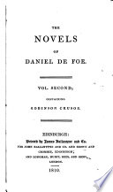 The Novels Of Daniel Defoe Life And Adventures Of Robinson Crusoe Biographical Memoir Of D Defoe By John Ballantyne