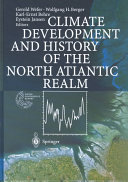 Climate Development and History of the North Atlantic Realm