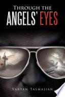 Through the Angels    Eyes
