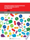 Targeting Monocytes/Macrophages to Treat Atherosclerotic Inflammation
