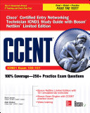 CCENT Cisco Certified Entry Networking Technician ICND1 Study Guide  Exam 100 101  with Boson NetSim Limited Edition