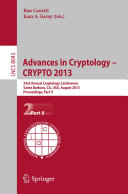 Advances in Cryptology – CRYPTO 2013 [Pdf/ePub] eBook