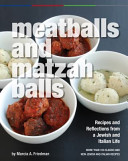 Meatballs and Matzah Balls