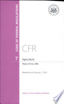 Code Of Federal Regulations Title 7 Agriculture Pt 210 299 Revised As Of January 1 2011