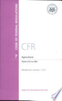 Code of Federal Regulations, Title 7, Agriculture, Pt. 210-299, Revised as of January 1 2011