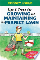 Tips   Traps for Growing and Maintaining the Perfect Lawn
