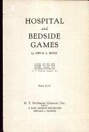 Hospital and Bedside Games