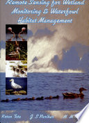 Remote Sensing for Wetland Monitoring   Waterfowl Habitat Management