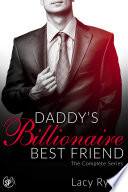 Daddy s Billionaire Best Friend