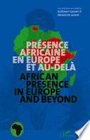 Présence africaine en Europe et au-delà