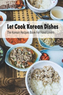 Let Cook Korean Dishes