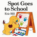 Spot Goes to School Book