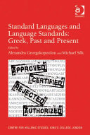 Standard Languages and Language Standards     Greek  Past and Present