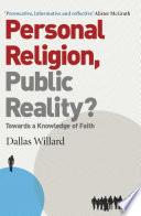 Personal Religion  Public Reality