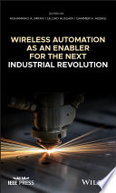 Wireless Automation as an Enabler for the Next Industrial Revolution