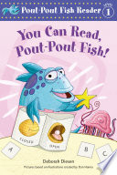 You Can Read  Pout Pout Fish