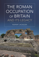 The Roman Occupation of Britain and its Legacy Pdf/ePub eBook