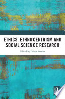 Ethics  Ethnocentrism and Social Science Research
